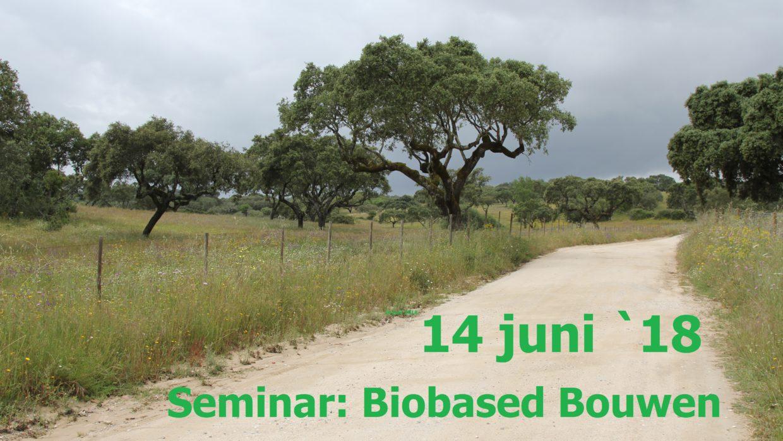 14 juni 2018: seminar Biobased Bouwen